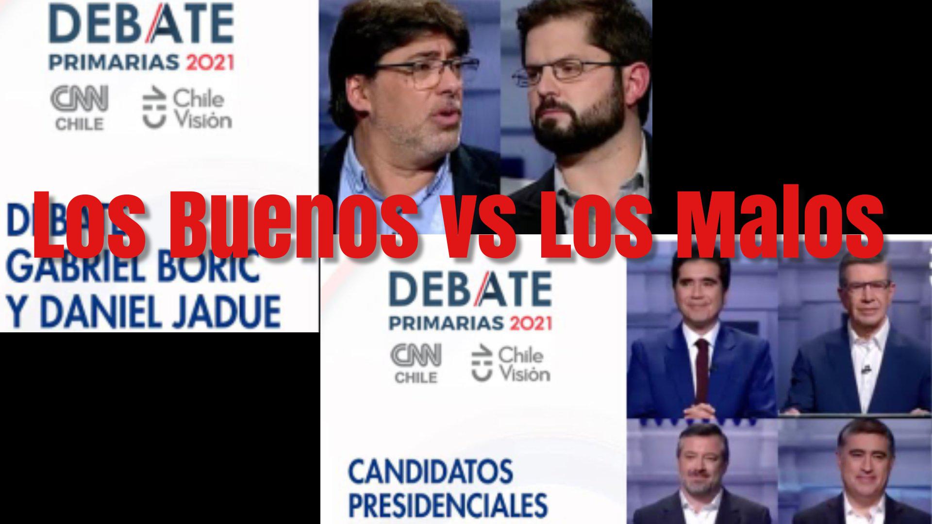Los Buenos vs Los Malos<br>Lo que deja la última Jornada de Debates en CNN-ChV
