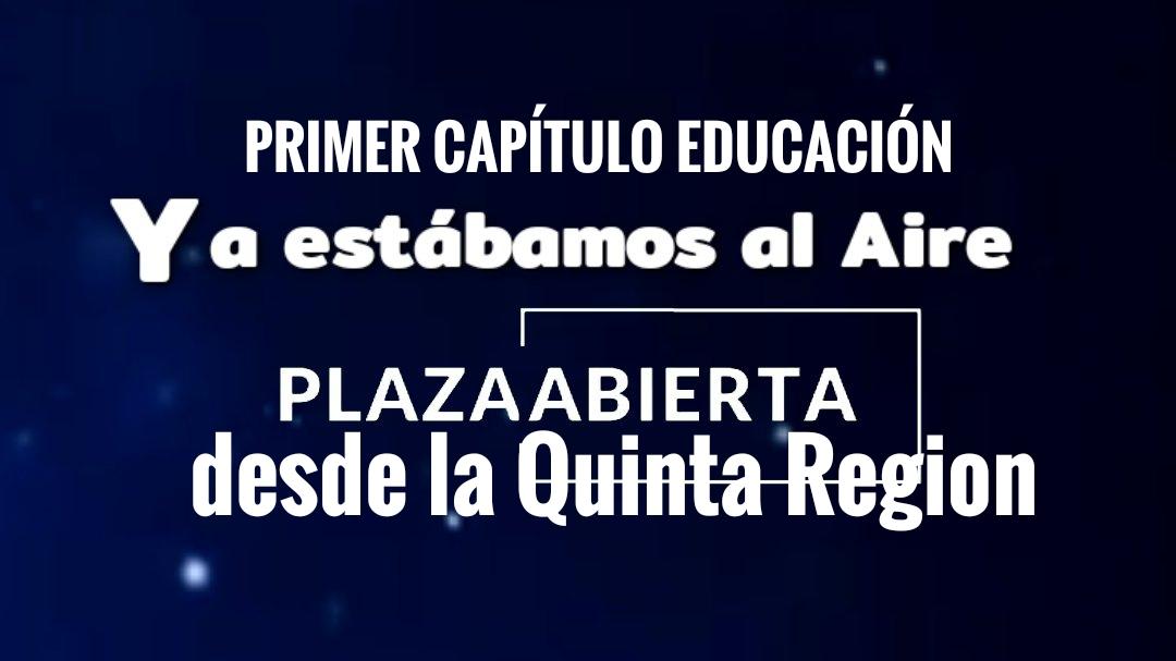 #PlazaAbiertaVC nace en la Quinta Región con el tema educación.